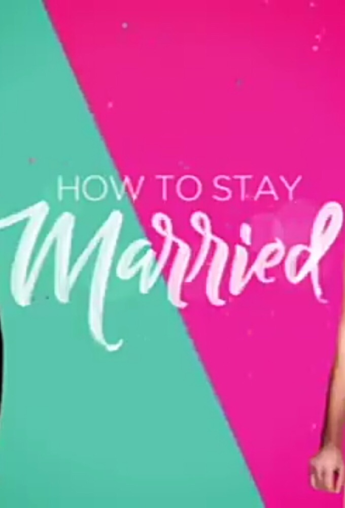 How to Stay Married (season 1)