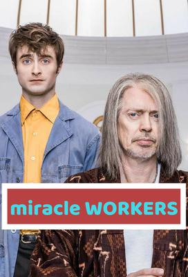 Miracle Workers (season 1)