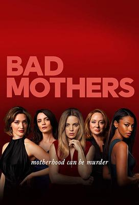 Bad Mothers (season 1)