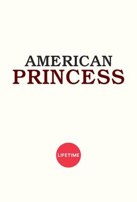 American Princess (season 1)