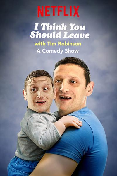 I Think You Should Leave with Tim Robinson (season 1)