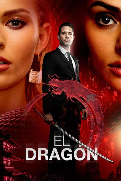 El Dragon: Return of a Warrior (season 1)