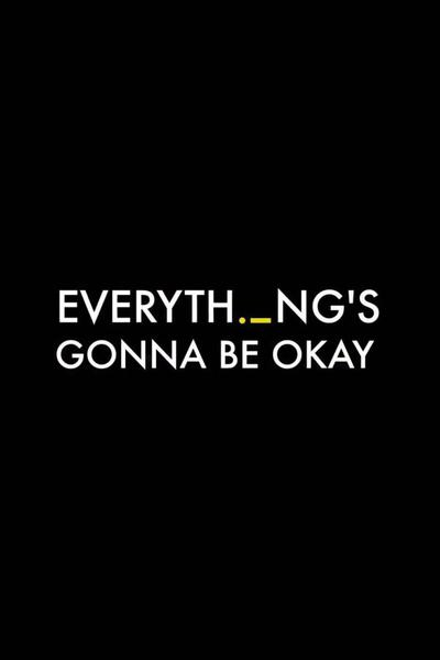 Everything's Gonna Be Okay (season 1)