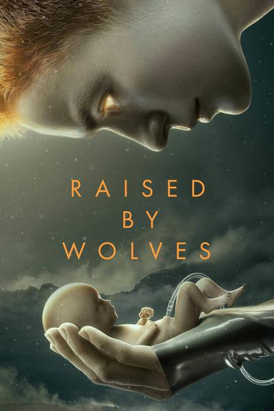 Raised by Wolves (2020) (season 1)