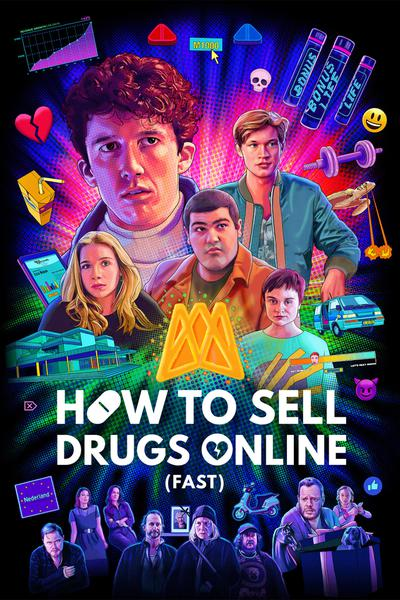 How to Sell Drugs Online (Fast) (season 3)