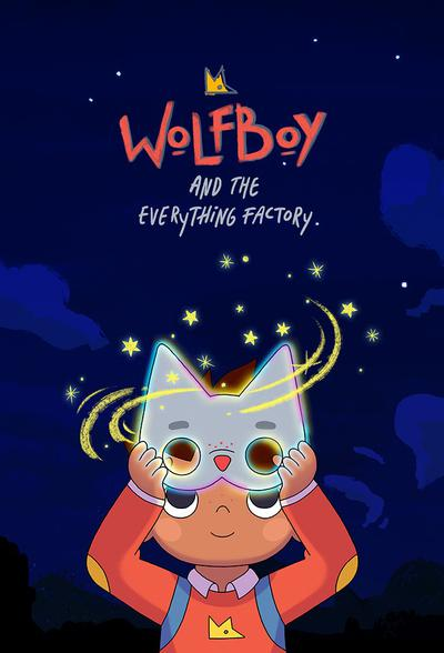 Wolfboy and the Everything Factory (season 1)